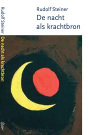 De nacht als krachtbron / Rudolf Steiner