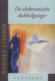De elektronische dubbelganger / Rudolf Steiner