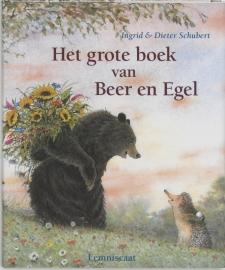 Het grote boek van Beer en Egel / Schubert, I.