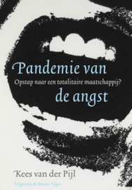 Pandemie van de angst / Kees van der Pijl