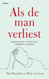 Als de man verliest / Tim Overdiek
