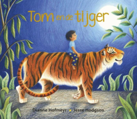 Tom en de tijger / Dianne Hofmeyr