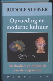 Opvoeding en moderne kultuur / Rudolf Steiner