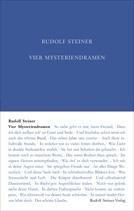 Vier Mysteriendramen Die Pforte der Einweihung / Die Prüfung der Seele / Der Hüter der Schwelle / Der Seelen Erwachen GA 14 / Rudolf Steiner
