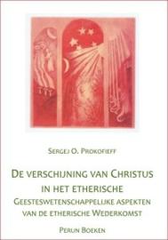 De verschijning van Christus in het etherische / Sergej O. Prokofieff
