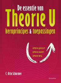De essentie van theorie U / C. Otto Scharmer