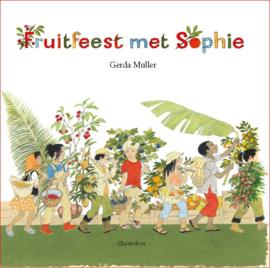 Fruitfeest met Sophie / Gerda Muller
