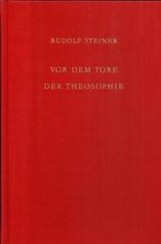 Vor dem Tore der Theosophie  GA 95 / Rudolf Steiner