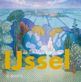 De schilders langs de IJssel / Linda Barendse