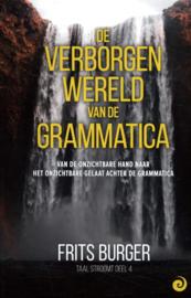 De verborgen wereld van de grammatica / Frits Burger