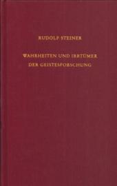 Wahrheiten und Irrtümer der Geistesforschung GA 69a / Rudolf Steiner