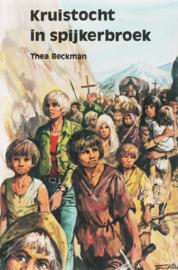 Kruistocht in spijkerbroek / Thea Beckman