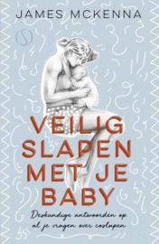 Veilig slapen met je baby / James McKenna