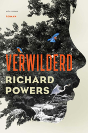 Verwilderd / Richard Powers