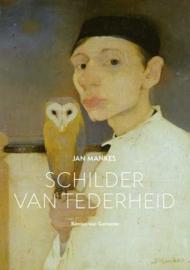 Jan Mankes - schilder van tederheid / Rémon van Gemeren