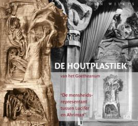 De houtplastiek van het Goetheanum / Judith von Halle