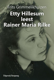 Etty Hillesum leest Rainer Maria Rilke / F. Grimmelikhuizen