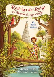 Rodrigo de Ruige en Hummel zijn hulpje / Michael Ende
