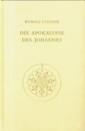 Die Apokalypse des Johannes GA 104 / Rudolf Steiner