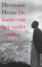 De kunst van het ouder worden / Herman Hesse