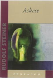 Askese / Rudolf Steiner