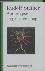 Apocalypse en priesterschap / Rudolf Steiner