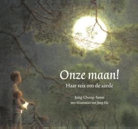 Onze maan! / Jung Chang - Hoon