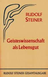 Geisteswissenschaft als Lebensgut GA 63 / Rudolf Steiner