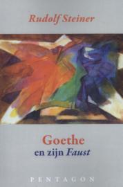 Goethe en zijn Faust / Rudolf Steiner
