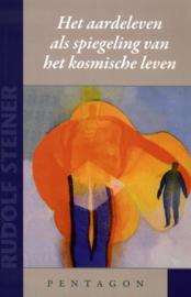 Aardeleven als spiegeling van het kosmische leven / Rudolf Steiner