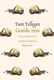 Goede reis / Toon Tellegen