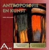 Antroposofie en Kunst / Loek Dullaart