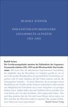 Der Goetheanumgedanke inmitten der Kulturkrisis der Gegenwart GA 36/ Rudolf Steiner