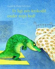 Er ligt een krokodil onder mijn bed! / Ingrid & Dieter Schubert