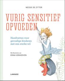 Vurig sensitief opvoeden / Nessie De Zitter