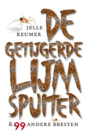 De getijgerde lijmspuiter / Jelle Reumer