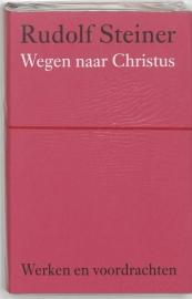 Wegen naar Christus / Rudolf Steiner