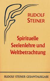 Spirituelle Seelenlehre und Weltbetrachtung GA 52 / Rudolf Steiner