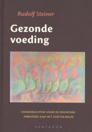 Gezonde voeding / Rudolf Steiner
