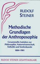 Methodische Grundlagen der Anthroposophie 1884-1901 GA 30 / Rudolf Steiner