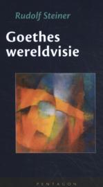 Goethes wereldvisie / Rudolf Steiner