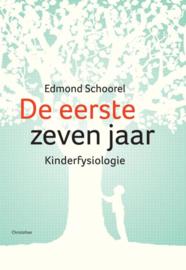 De eerste zeven jaar / Edmond Schoorel