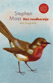 Het roodborstje - een biografie / Stephen Moss