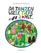 Da tanzen viele Tiere mit..., Eva-Maria Ott-Heidmann