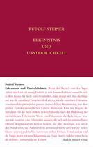Erkenntnis und Unsterblichkeit GA 69b / Rudolf Steiner