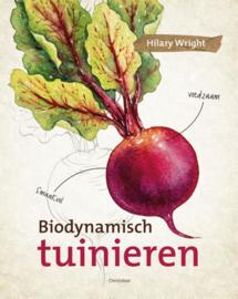 Biologisch - dynamisch tuinieren / Hilary Wrght