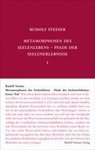 Metamorphosen des Seelenlebens. Pfade der Seelenerlebnisse GA 58 / Rudolf Steiner