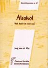 Gezichtspunten 47 Alcohol, wat doet het met ons / Jaap van de Weg