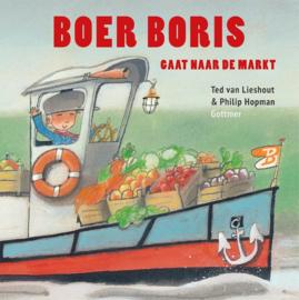 Boer Boris gaat naar de markt / Ted van Lieshout
