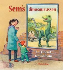 Sem's Dinosaurussen / Eva Viden